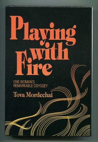 Image for Playing with Fire: One Woman's Remarkable Odyssey