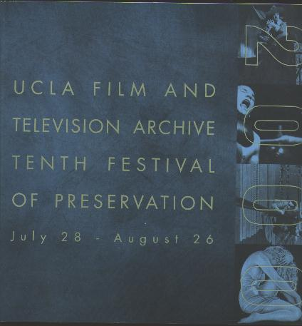 Image for The Tenth Festival of Preservation / July 28 - August 26, 2000