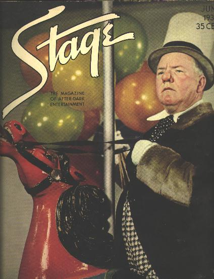 "Image for Stage: The Magazine of After-Dark Entertainment - June 1936 [cover: W.C. Fields in the Motion Picture ""Poppy""]"