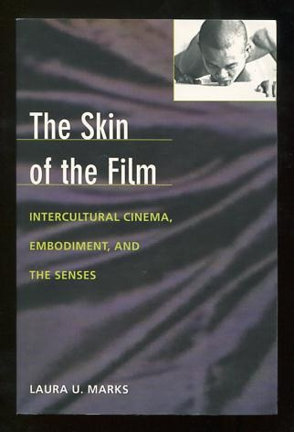 Image for The Skin of the Film: Intercultural Cinema, Embodiment, and the Senses