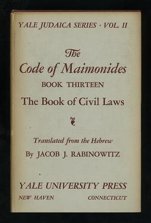 Image for The Code of Maimonides, Book Thirteen: The Book of Civil Laws