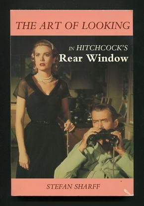 Image for The Art of Looking in Hitchcock's REAR WINDOW