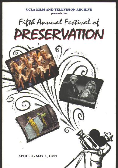 Image for The Fifth Annual Festival of Preservation / April 9 - May 8, 1993