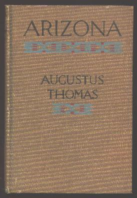 Image for Arizona: A Romance of the Great Southwest [Photoplay Edition]