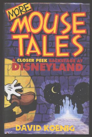 Image for More Mouse Tales: A Closer Peek Backstage at Disneyland