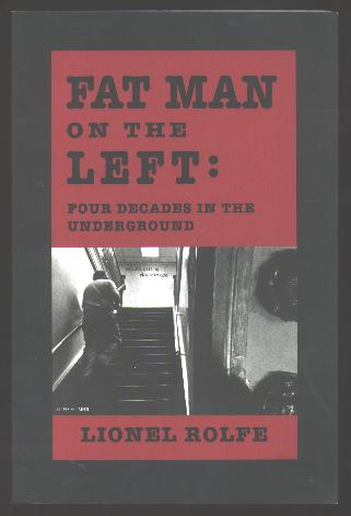 Image for Fat Man on the Left: Four Decades in the Underground