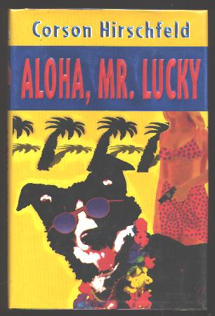 Image for Aloha, Mr. Lucky [*SIGNED*]