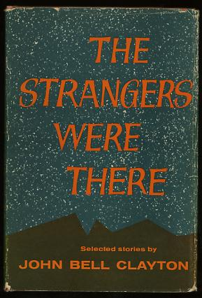 Image for The Strangers Were There: Selected Stories