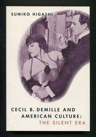 Image for Cecil B. DeMille and American Culture: The Silent Era