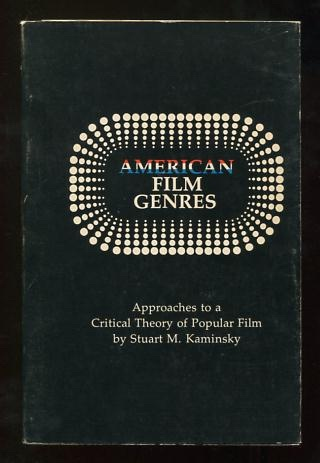 Image for American Film Genres: Approaches to a Critical Theory of Popular Film