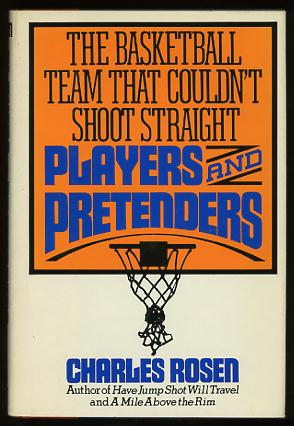 Image for Players and Pretenders: The Basketball Team That Couldn't Shoot Straight