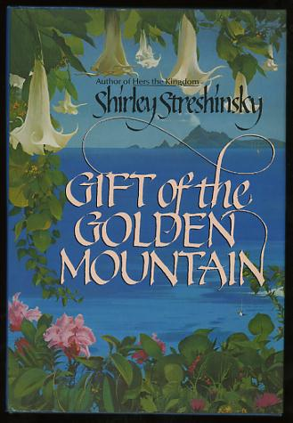 Image for Gift of the Golden Mountain [*SIGNED*]