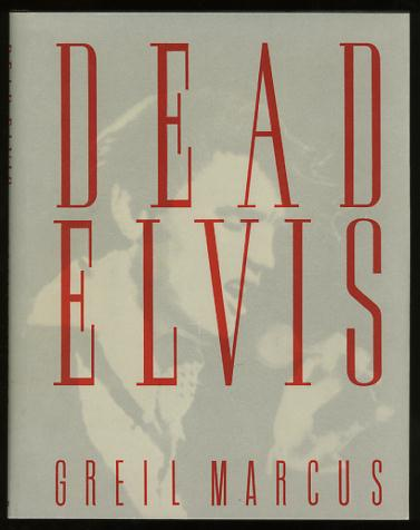 Image for Dead Elvis: A Chronicle of a Cultural Obsession