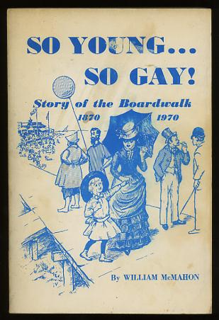 Image for So Young...So Gay!: Story of the Boardwalk, 1870-1970 [*SIGNED*]