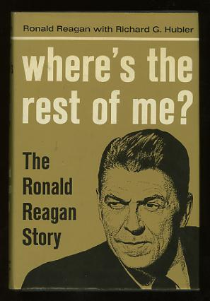 Image for Where's the Rest of Me?: The Ronald Reagan Story
