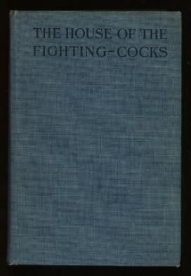 Image for The House of the Fighting-Cocks