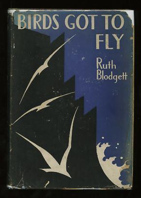 Image for Birds Got to Fly; a novel in six parts