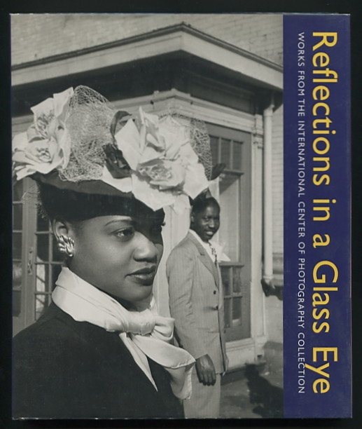 Image for Reflections in a Glass Eye: Works from the International Center of Photography Collection