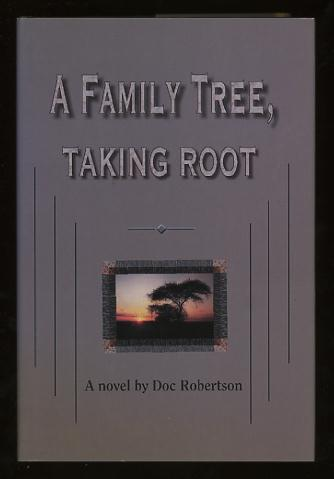 Image for A Family Tree, Taking Root [*SIGNED*]