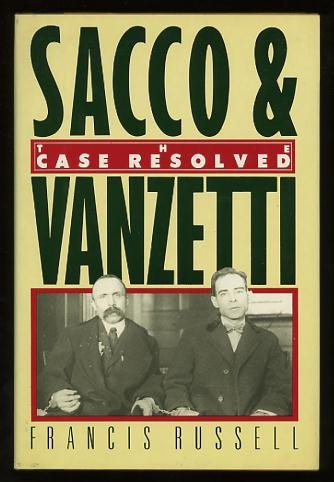 Image for Sacco & Vanzetti: The Case Resolved