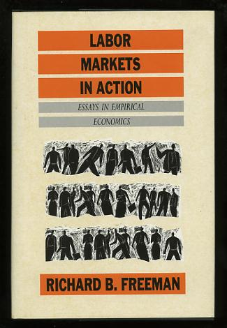 Image for Labor Markets in Action: Essays in Empirical Economics