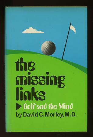Image for The Missing Links: Golf and the Mind