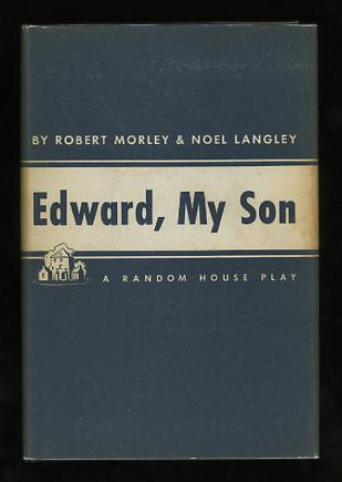 Image for Edward, My Son; a play in three acts