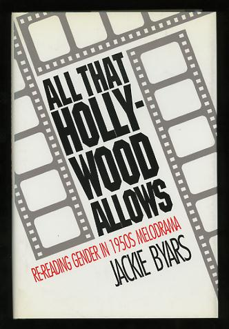 Image for All That Hollywood Allows: Re-reading Gender in 1950s Melodrama