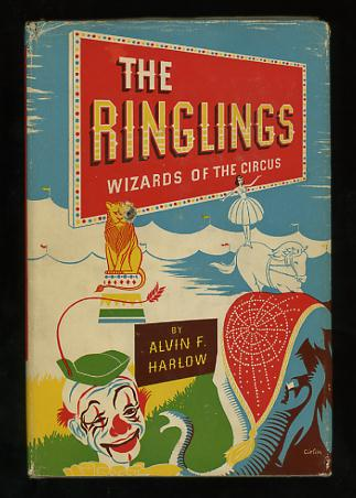Image for The Ringlings: Wizards of the Circus