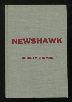 Image for Newshawk: A Novel of a Newspaperman's Fight Against Crime in the Prohibition Era