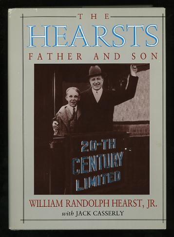 Image for The Hearsts: Father and Son [*SIGNED*]