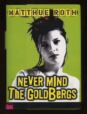 Image for Never Mind the Goldbergs [*SIGNED*]