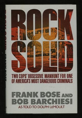 Image for Rock Solid: Two Cops' Obsessive Manhunt for One of America's Most Dangerous Criminals