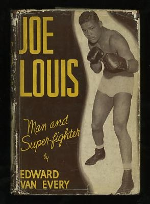Image for Joe Louis, Man and Super-Fighter