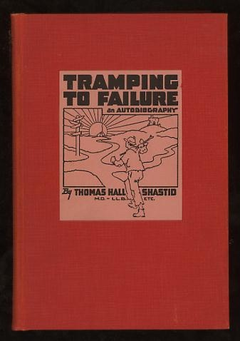 Image for Tramping to Failure: An Autobiography