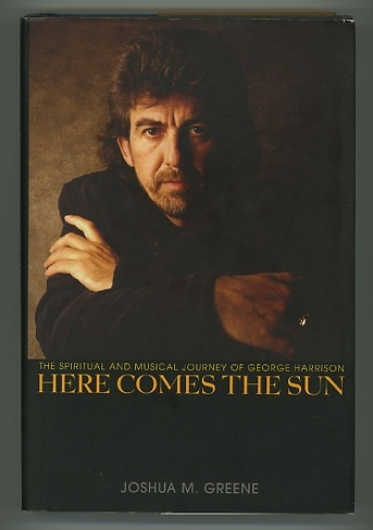 Image for Here Comes the Sun: The Spiritual and Musical Journey of George Harrison