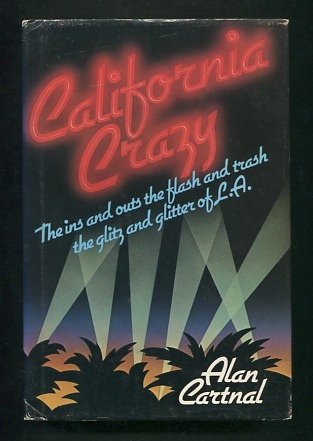 Image for California Crazy [*SIGNED*]