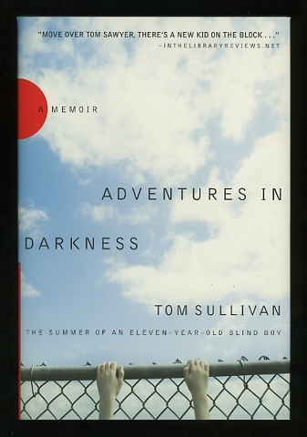 Image for Adventures in Darkness: The Summer of an Eleven-Year-Old Blind Boy [*SIGNED*]
