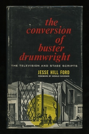 Image for The Conversion of Buster Drumwright: The television and stage scripts