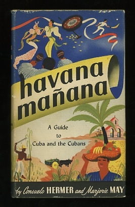 Image for Havana Mañana: A Guide to Cuba and the Cubans