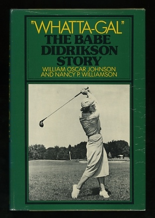 "Image for ""Whatta-Gal"": The Babe Didrikson Story"