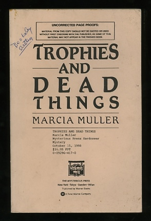 Image for Trophies and Dead Things [*SIGNED* uncorrected page proofs]