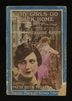 Image for Why Girls Go Back Home: A Story of the Stage, Based on the Motion Picture Story