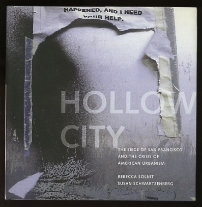 Image for Hollow City: The Siege of San Francisco and the Crisis of American Urbanism