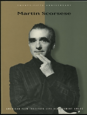 Image for Martin Scorsese: Twenty-Fifth Anniversary American Film Institute Life Achievement Award, February 20, 1997 [program/tribute book]