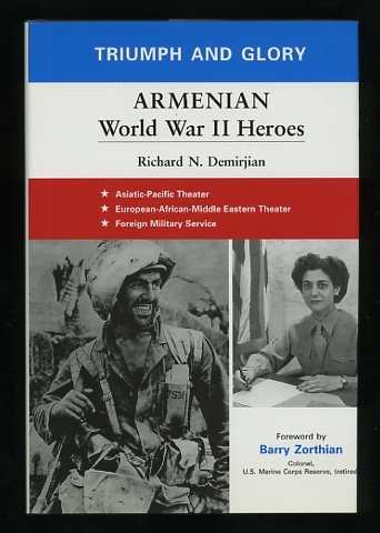 Image for Triumph and Glory: Armenian World War II Heroes [*SIGNED*]