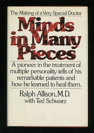 Image for Minds in Many Pieces: The Making of a Very Special Doctor