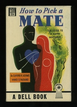 Image for How to Pick a Mate: The Guide to a Happy Marriage
