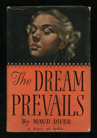 Image for The Dream Prevails: A Story of India