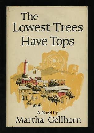 Image for The Lowest Trees Have Tops